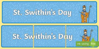 St Swithin's Day Display Banner - Saint, Weather, Rain, Legend, bishop