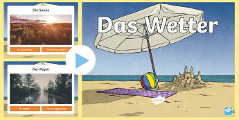 Das Wetter PowerPoint  - Wetter, Deutsch, German, weather, DAF, DAZ,German