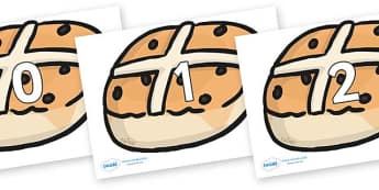 Numbers 0-31 on Hot Cross Buns - 0-31, foundation stage numeracy, Number recognition, Number flashcards, counting, number frieze, Display numbers, number posters