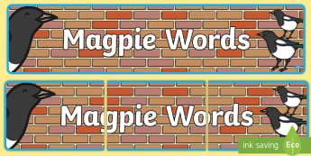 Magpie Words Display Banner  - pie corbett, wow words, sentences, questions, steal,