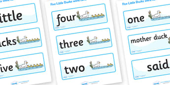 5 Little Ducks Word Cards - 5 Little Ducks, nursery rhyme, rhyme,sequencing,  rhyming, numeracy, word cards, cards, flashcards, nursery rhyme story, nursery rhymes, counting
