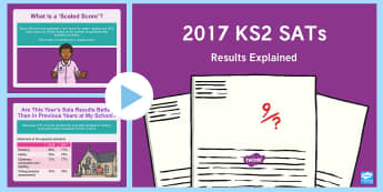 2017 KS2 SATs Results Explained PowerPoint - scores, national average, comparison, maths, english