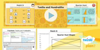 PlanIt Y4 Fractions Decimal Equivalents for Tenths and Hundredths Lesson Pack - Fractions, decimals, tenths, hundredths, decimal equivalents, decimal tenths, decimal hundredths, fr