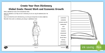 Global Goals: Decent Work and Economic Growth Create Your Own Dictionary Activity Sheet - Learning For Sustainability, UNICEF, GG7, jobs, enterprise, workers rights,Scottish, worksheet