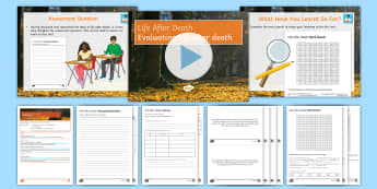 Evaluating Life After Death Lesson Pack -  Life after death; afterlife; Hinduism; Islam; Atheism