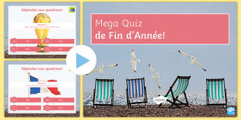 End of Year Mega Quiz PowerPoint French - fun facts, last lesson, competition, activities, holidays,French