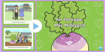 An Tornapa Nua/The Gigantic Turnip Fairy Tale PowerPoint - ROI, Fairy tale Story, Powerpoint, An Tornapa Nua, Irish.