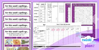 PlanIt Year 3 Term 3B Bumper Spelling Pack - Spellings Year 3