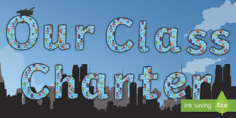 Our Class Charter Superhero-Themed Display Lettering - Classroom, Management, Behaviour, KS1,