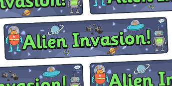 Alien Invasion Display Banner - KS1, display banner, space, ship, space banner, rocket, aliens, launch, foundation stage, topic, moon, stars, planet, planets