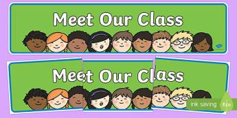 Meet Our Class Display Banner - display banner, banner, class