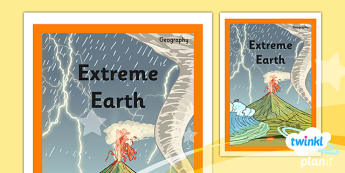 Geography: Extreme Earth Year 3 Unit Book Cover