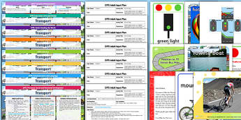 EYFS Transport Lesson Plan, Enhancement Ideas and Resources Pack - planning, transport