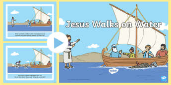 Jesus Walks On Water Story PowerPoint - Religious Education, R.E., Bible Story, Bible Stories, Assembly