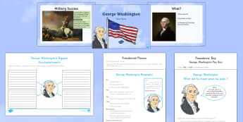 George Washington  Resource Pack - George Washington, President, USA