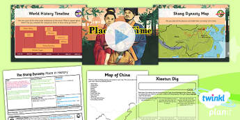 PlanIt - History UKS2 - The Shang Dynasty Lesson 1: Place in Time Lesson Pack - Shang Dynasty, China, ancient, civilisation