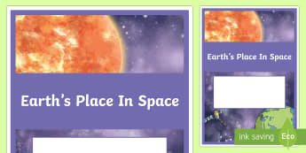 Year 5 Earth and Space  Earth's Place in Space Sciences Book Cover  - primary connections, planets, Grade 5, Australian Curriculum earth and space science, science journa