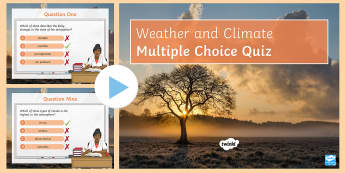 Weather and Climate: Multiple Choice Quiz PowerPoint Game - Weather, Climate, Quiz, Multiple choice, Rainfall, Temperature, Clouds, Air Pressure, Depressions, A