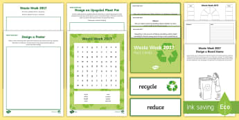 Waste Week 2017 Resource Pack - waste week 2017, reduce, reuse, recycle, rubbish, refuse, upcycle, project, make new and mend, new f