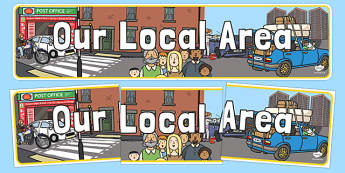 Our Local Area Urban Themed Display Banner - our local area, urban, display banner, display, banner