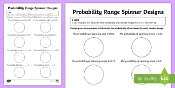 Probability Range Spinner Designs  Activity Sheet - ACMSP117, Decimal Numbers, Chance, Chance Outcomes, Likelihood, worksheet, Possible Outcomes, Year 5