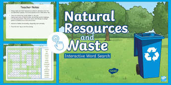 Natural Resources and Waste Interactive Word Search - ACHASSK090, Year 4, AC, Geography, vocabulary, word recognition, metalanguage, spelling,Australia