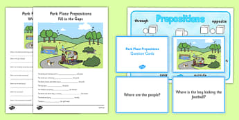 Park Place Prepositions Pack - place prepositions, classroom, pack