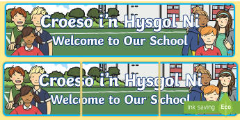 Welcome to Our School Display Banner - English/Welsh   - Welsh, siarter iaith, display, welsh display, curriculum cymreig ,Welsh