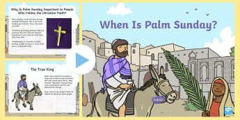 When Is Palm Sunday? PowerPoint - palm sunday, easter, jesus, christianity, christian, christian stories