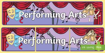 Performing Arts Display Banner  - header, display, drama, singing, acting