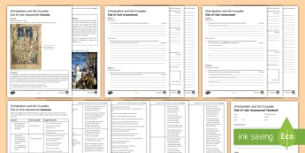 Christendom and the Crusades - End of Unit Assessment Pack -  Source Analysis, Evaluation, writing frame, primary source, secondary source.