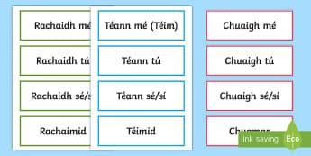 Irregular verbs: 'Téigh' – To Go -  Past, Present and Future Word Cards Gaeilge - Téigh,Briathra, Neamhrialta, Irregular, Verbs, Irish,Irish