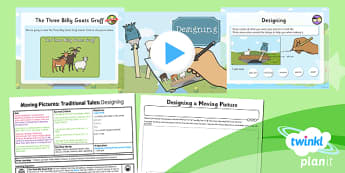 PlanIt - Design and Technology KS1 - Moving Pictures: Traditional Tales Lesson 5: Designing