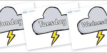 Days of the Week on Weather Symbols (Stormy) - Days of the Week, Weeks poster, week, display, poster, frieze, Days, Day, Monday, Tuesday, Wednesday, Thursday, Friday, Saturday, Sunday