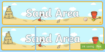 Sand Area Banner - Classroom Area Signs, KS1, Banner, Foundation Stage Area Signs, Classroom labels, Area labels, Area Signs, Classroom Areas, Poster, Display, Areas, Sand Area