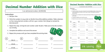 Decimal Number Addition with Dice Activity Sheet - ACMNA128, Year 6 Maths, Add Decimals, Decimal Addition, Add Decimal Numbers, Decimal Number Addition