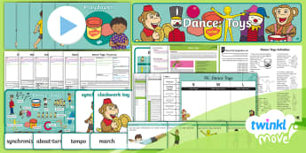 Twinkl Move - Year 2 Dance: Toys Unit Pack - Move, Key Stage 1, KS1, Year 2, Y2, PE, Physical Education, Sport, Exercise, Dance, Toys