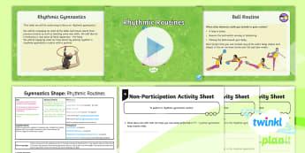 PE: Gymnastics: Shape: Rhythmic Routines Year 3 Lesson Pack 4