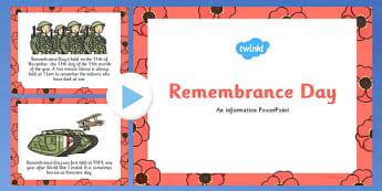 What is Remembrance Day? Information PowerPoint - remembrance day, info