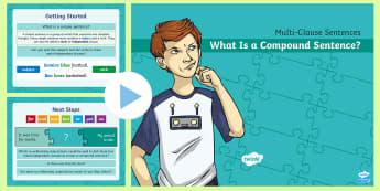 Multi-Clause Sentences KS2: What Is a Compound Sentence? PowerPoint - what is a compound sentence, compound sentence, multi-clause sentence, sentences, sentence types, co