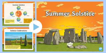 Summer Solstice Information PowerPoint - midsummer, northern hemisphere, daylight, simmer dim, midnight sun, axis, oribit, Earth, Stonehenge,
