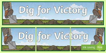 Dig for Victory Display Banner - war display, history display, imports, vegetables, growing Vegetables,