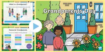 KS1 Grandparents Day PowerPoint - family, grandad, grandma, granny, nanna,