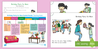 Birthday Party for Mom Guided Reader Teaching Resource Pack - Guided Reading, Reading Comprehension, Kindergarten Reading, First Grade Reading, Second Grade Readi
