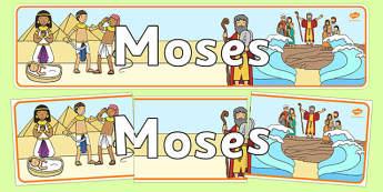 Moses Display Banner - Moses, Egypt, Hebrews, slaves, Pharaoh, basket, God, palace, display, banner, poster, sign, shepherd, burning bush, plague, Primised Land, law, stone, ten commandments, bible, bible story