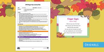EYFS Acorn Drop Finger Gym Plan and Prompt Card Pack - acron, bottles, finger gyn, fine motor control, funky fingers, little acorns, twinkl fiction, twinkl