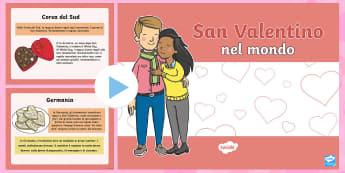 San Valentino nel Mondo Presentazione PowerPoint - San, vanetino, celebrazione, festivita, italiano, italian, presentazione, powerpoint