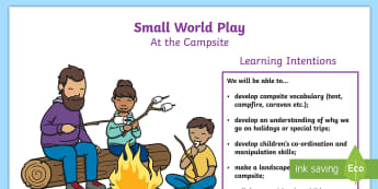 P.B.L. Small World Campsite - Learning Intentions A4 Display Poster - play-based learning, PBL, Primary 1, Primary 2, camping, tent, holiday