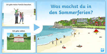 My Summer Holiday Plans PowerPoint German - Holiday, Summer, Sommer, Ferien, Sommerferien, MFL, German, Languages
