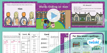 PlanIt English Y2 Term 3A W3: -tion Spelling Pack - Spellings Year 2, Term 3A, Week 3, tion, ending